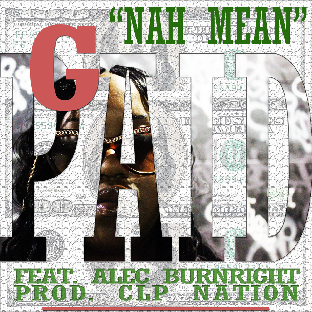 g_paid_nah_mean_promo_feat_alec_burnright