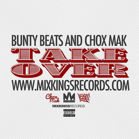 Bunty Beats And Chox-Mak – Take Over