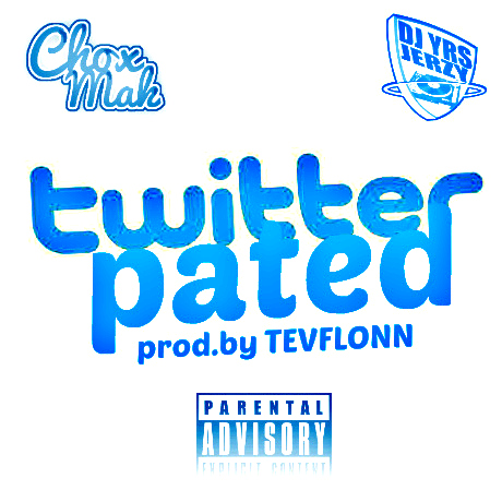 DJ YRS Jerzy Ft. Chox-Mak – Twitterpated (Prod. By Tevflonn)