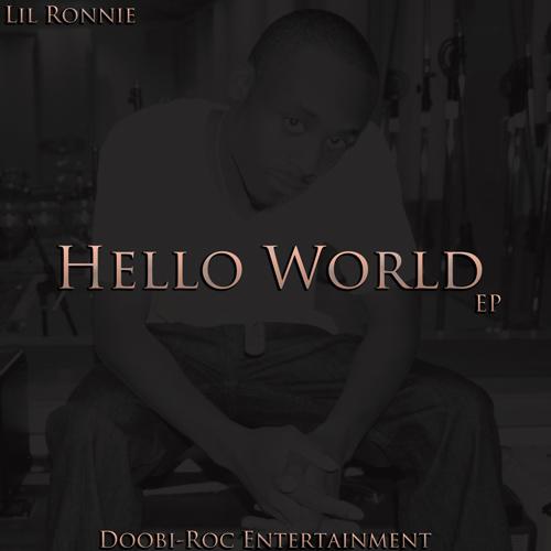 Lil Ronnie – Hello World [EP]