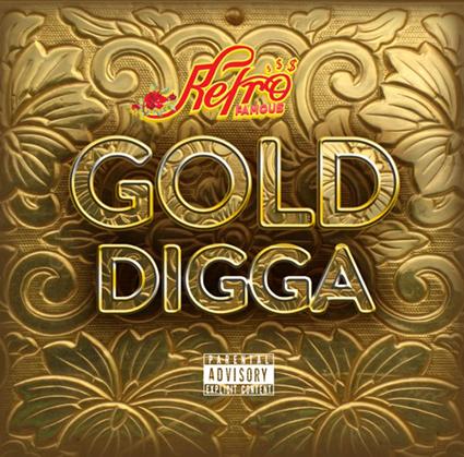 Retro – Gold Digga