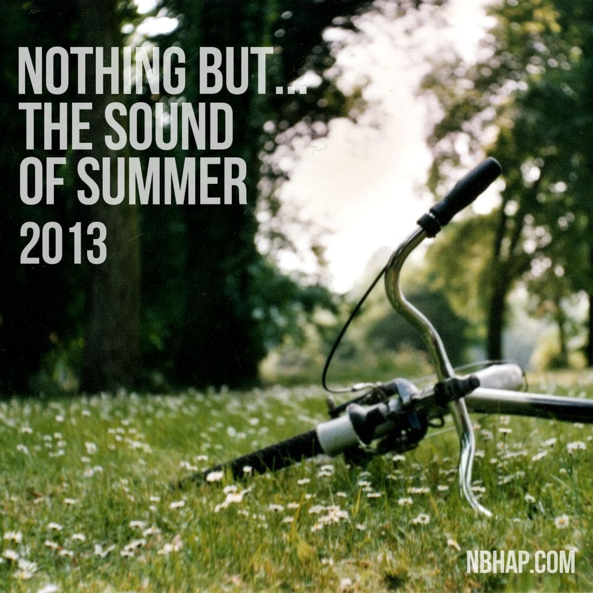NBHAP.Com – Nothing But .​.​. The Sound of Summer 2013