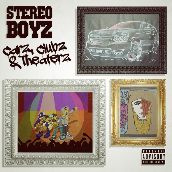 Stereo Boyz – Carz, Clubz & Theaterz (artwork)