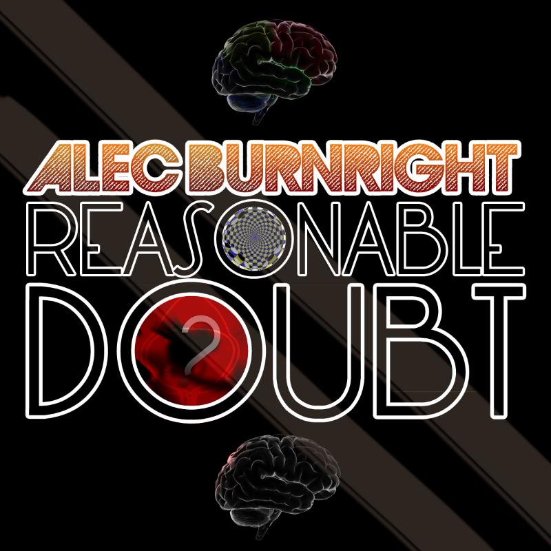 Alec Burnright – Reasonable Doubt