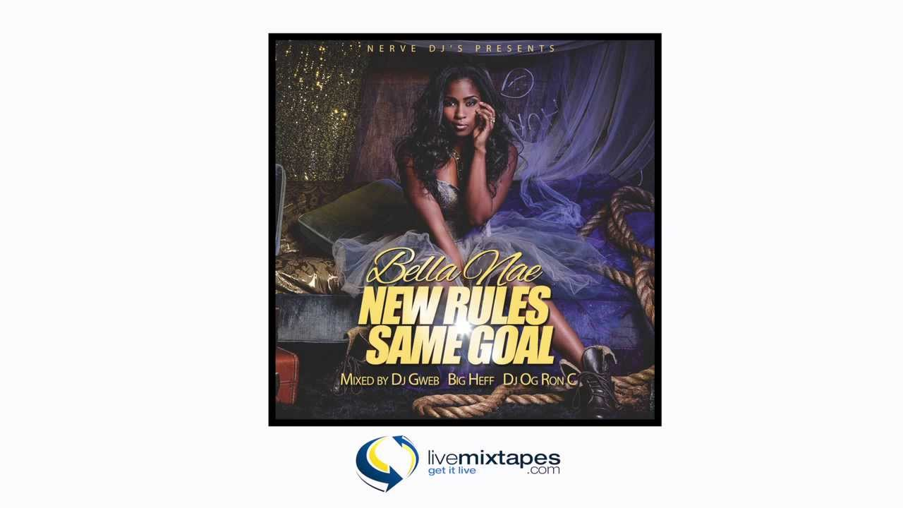 Bella Nae – New Rules Same Goals [Teaser]
