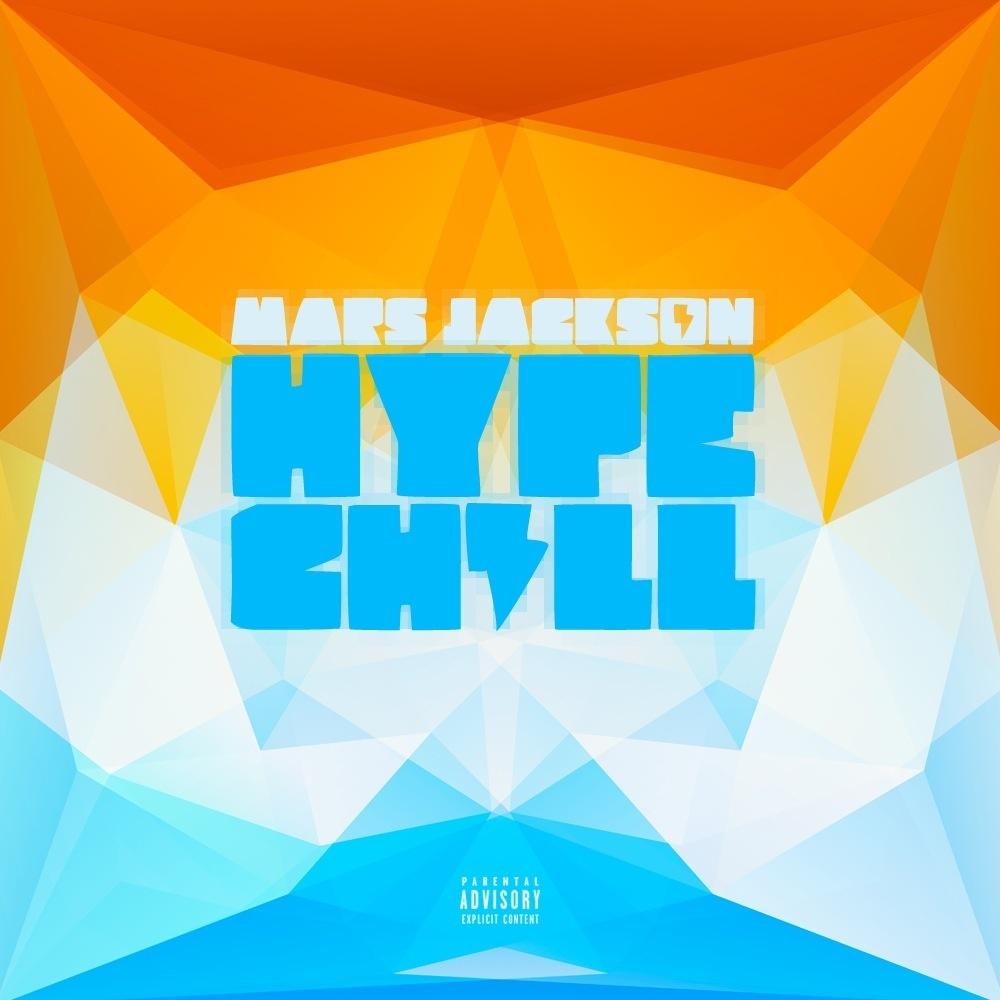 Mars Jackson – Hype Chill