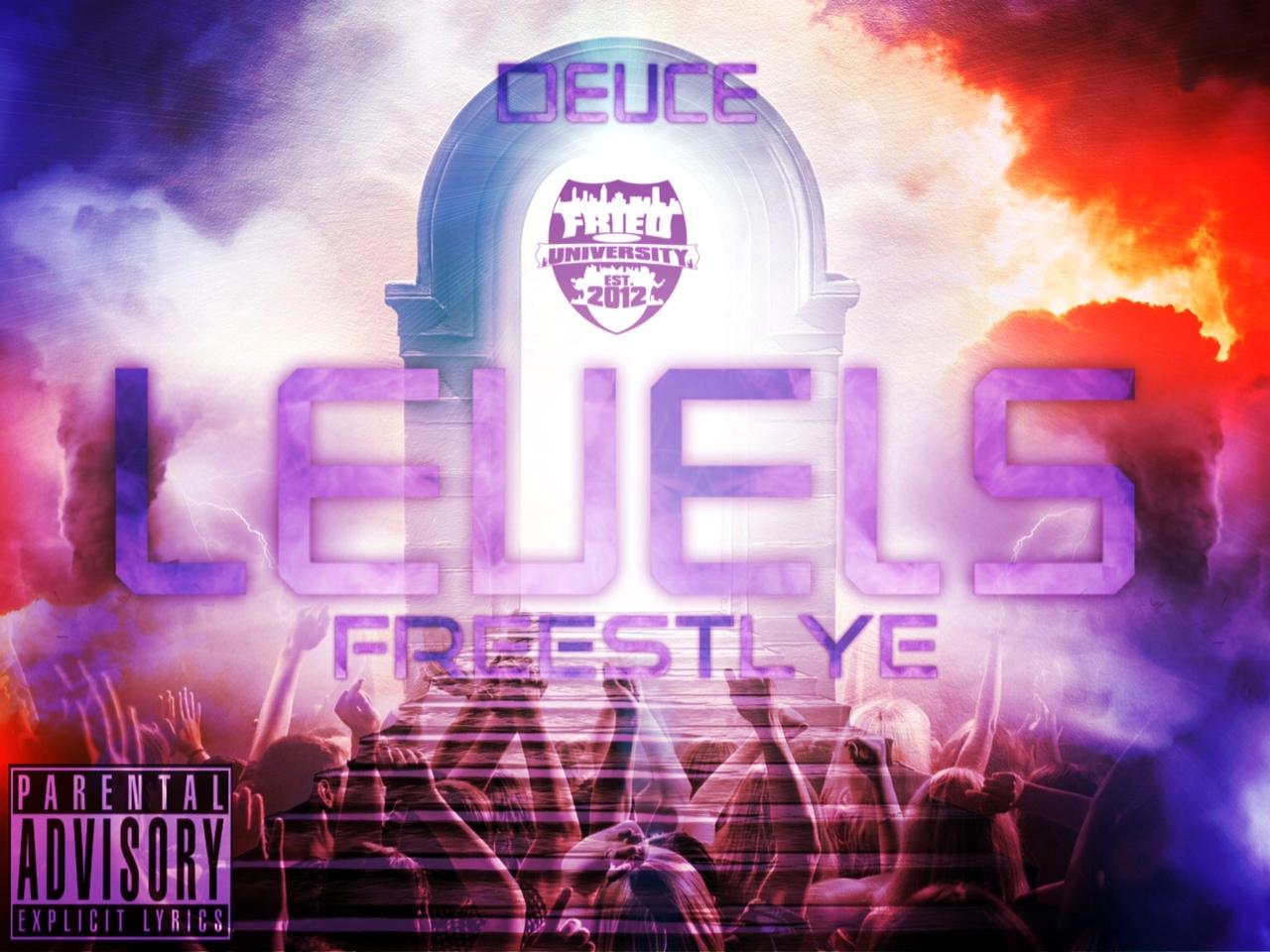 Deuce – Levels [Freestyle]