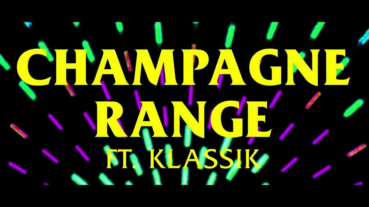 RAGELIFE Feat. Klassik – Champagne Range