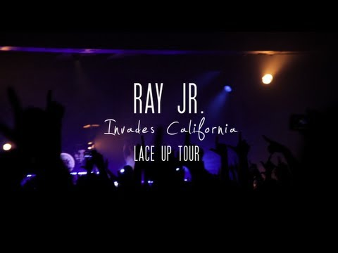 """Ray Jr. Invades California """"Lace Up Tour"""""""