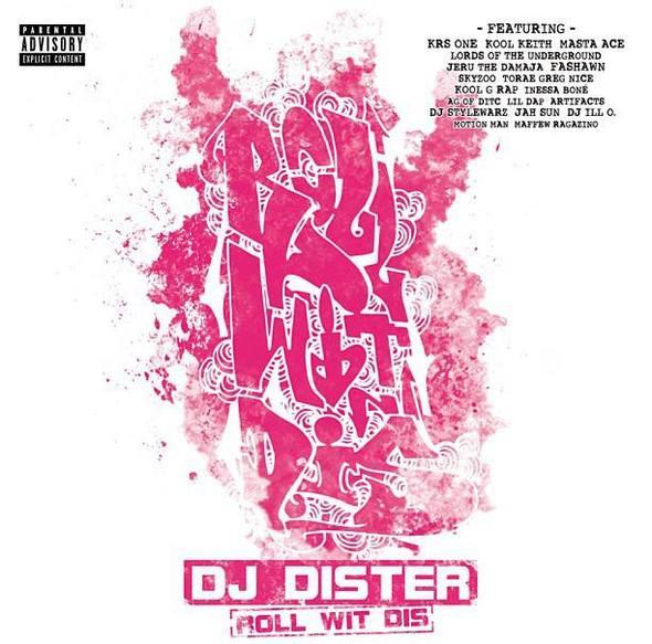 DJ Dister – Roll Wit Dis