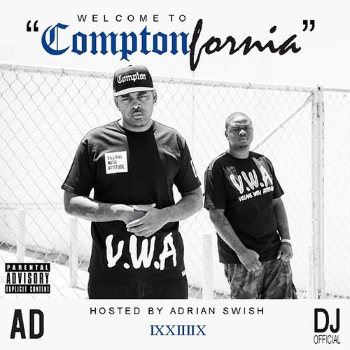 AD x DJ – Welcome To ComptonFornia