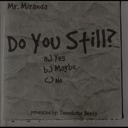 Mr. Miranda – Do You Still