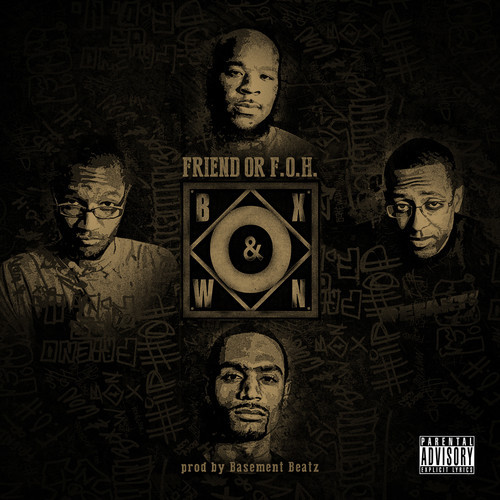 Box & Won – Friend or F.O.H.