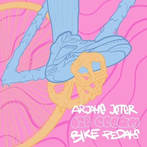 Arjaye Jeter – Ice Cream Bike Pedals