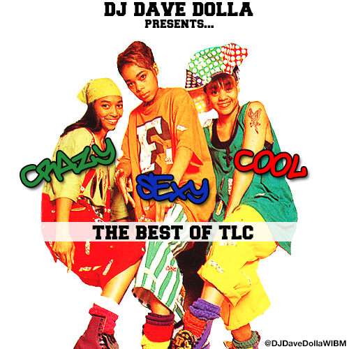 DJ Dave Dolla Presents: The Best Of TLC