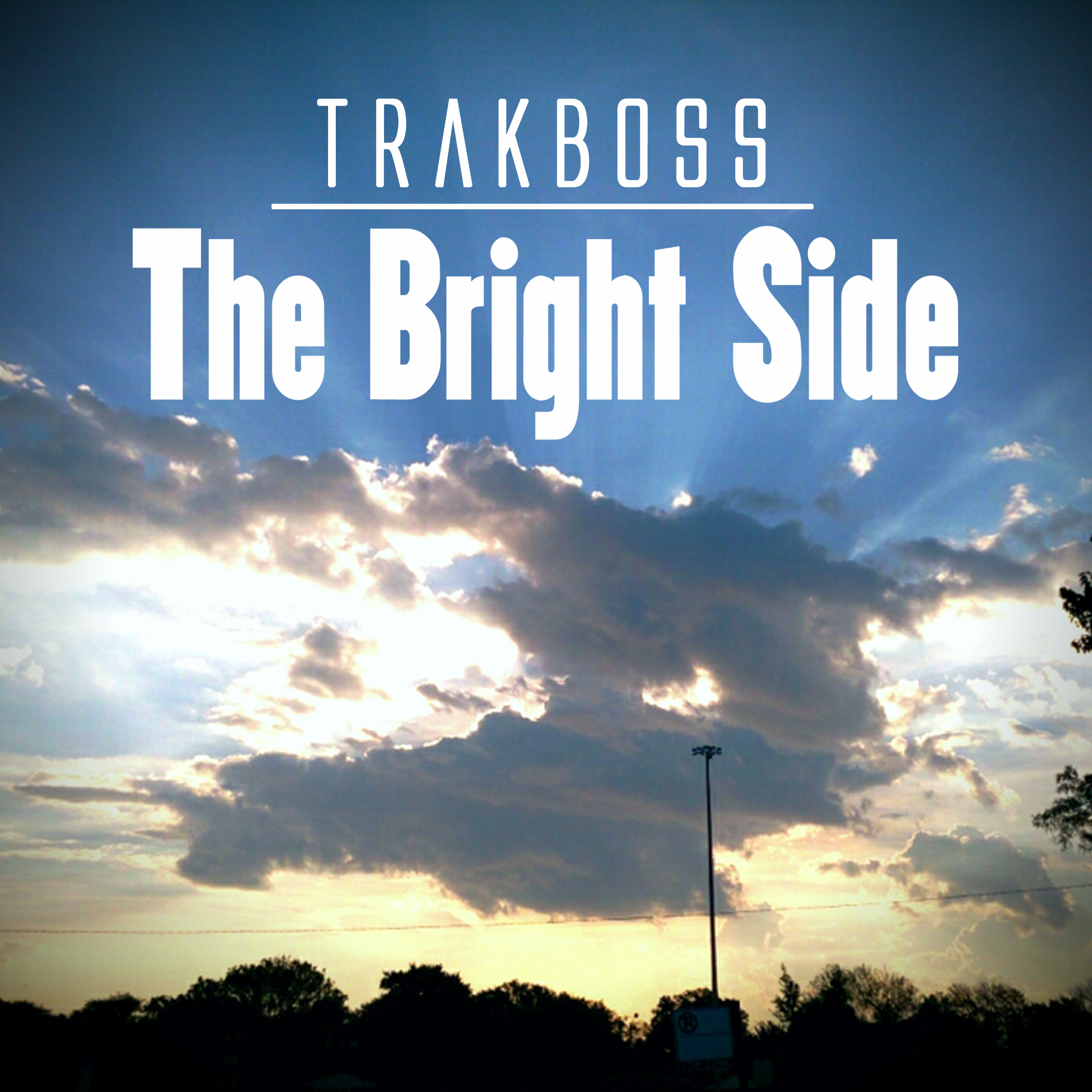 TrakBoss – The Bright Side