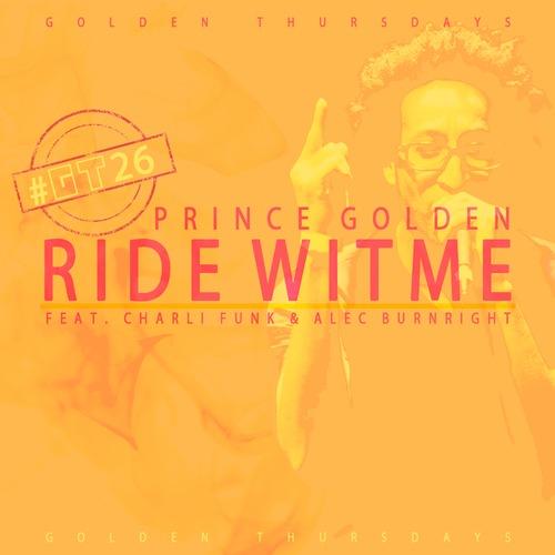 Prince Golden, Alec Burnright, Charli Funk – Ride Wit Me