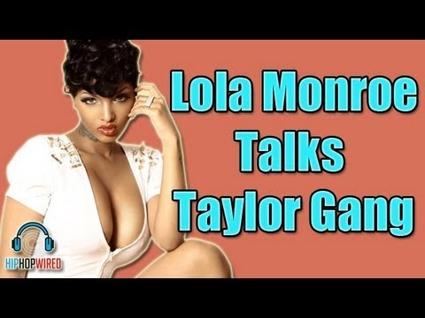 Lola Monroe Says She Was Never Signed To Taylor Gang