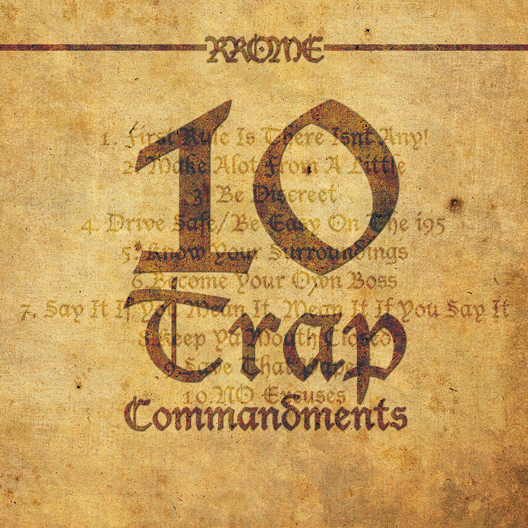 RRose RRome – 10 Trap Commandments