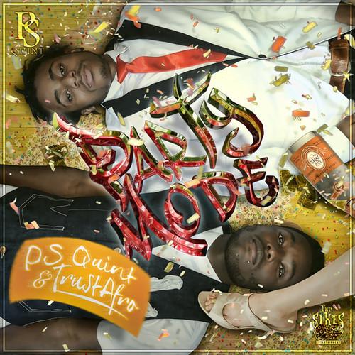 P S Quint & Trust Afro – Party Mode