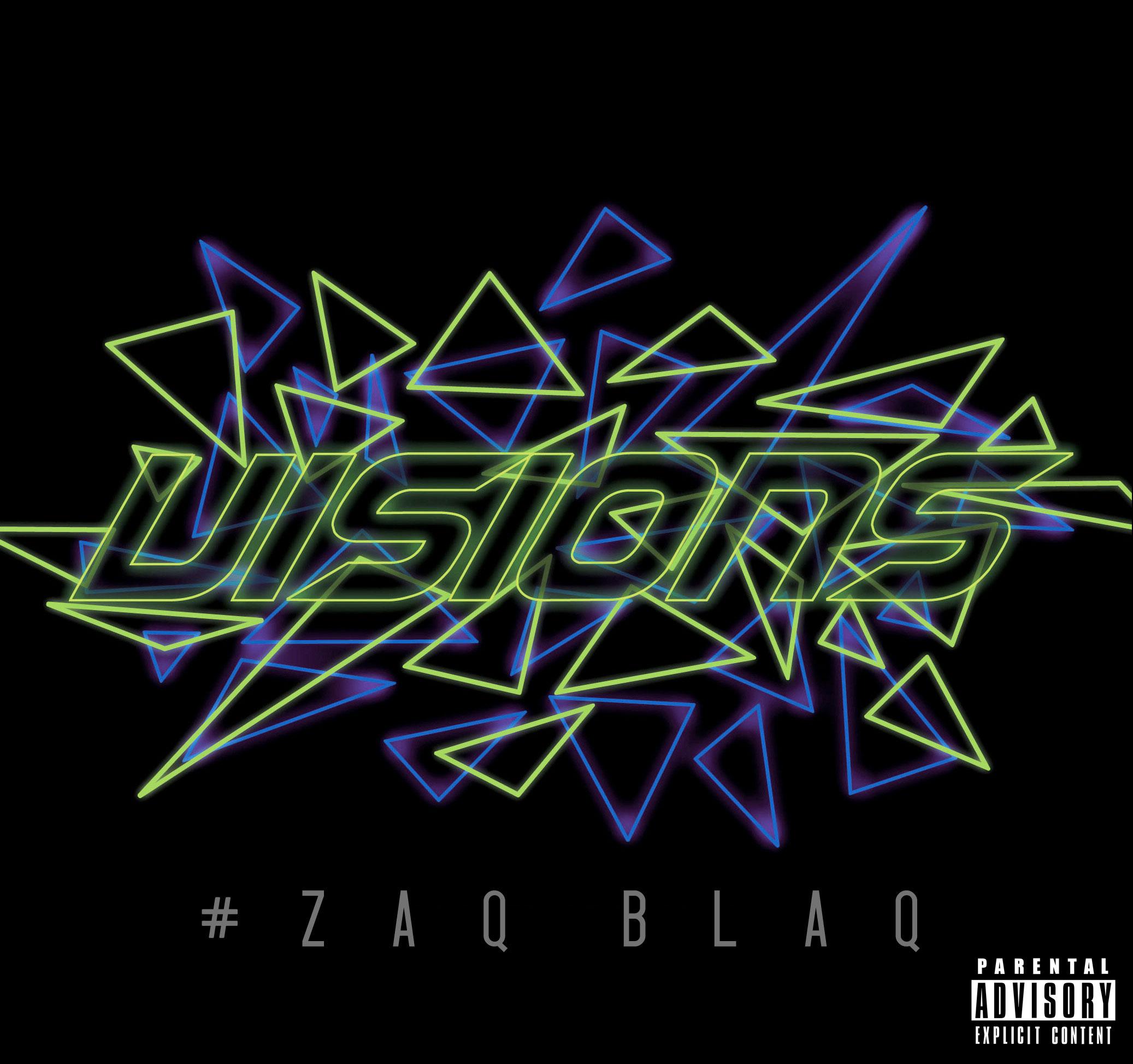 Zaq Blaq – Visions