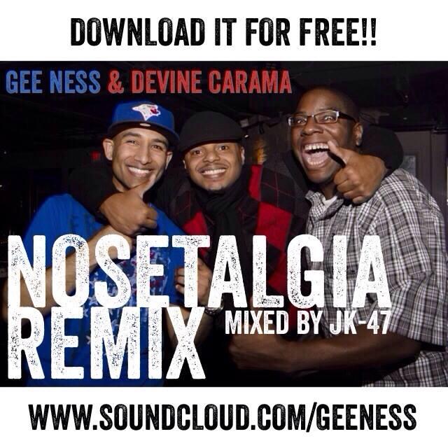 Devine Carama & Gee Ness – Nosetalgia [Freestyle]