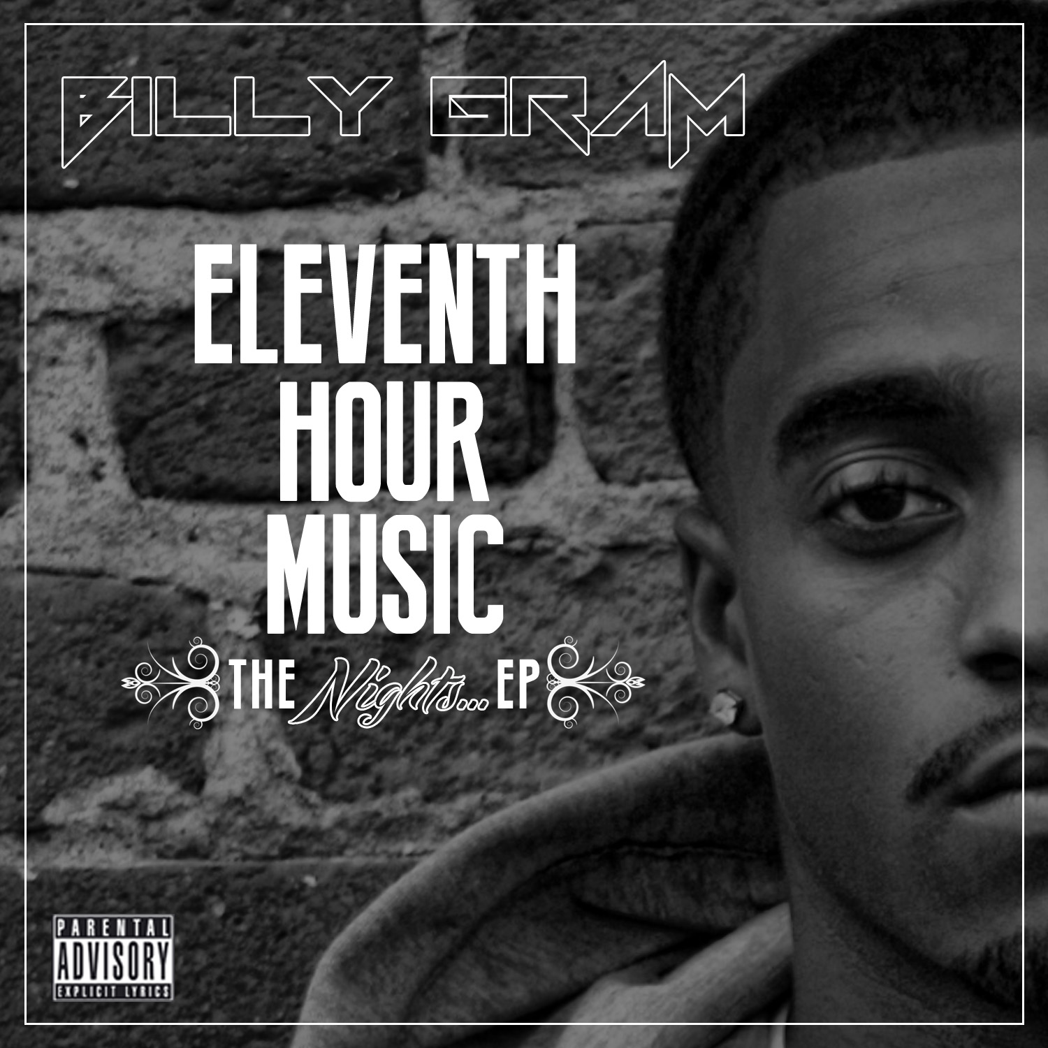 Billy GRAM – Eleventh Hour Music: The Nights…[EP]
