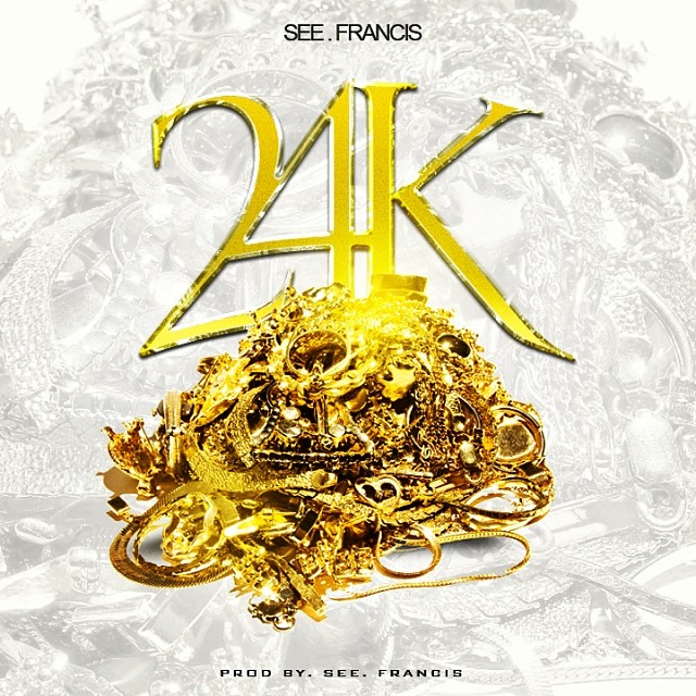See.Francis – 24k