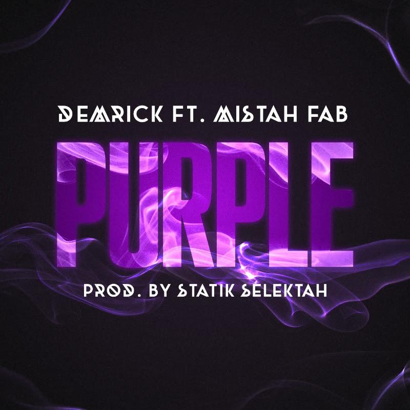Demrick Feat. Mistah Fab – Purple