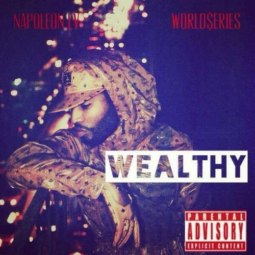 Napoleon LV – Wealthy [EP]