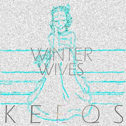 Keeqs – Winter Wives
