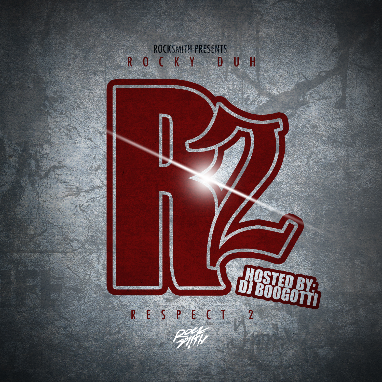 Rocky Duh – Respect The Mixtape 2