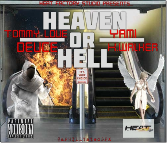 Deuce x Tommy Love x K Walker – Heaven Or Hell