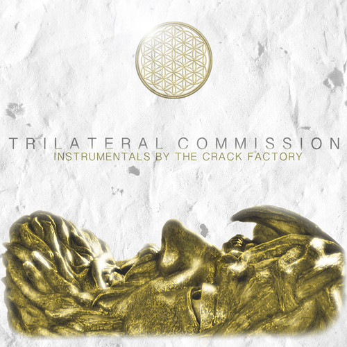 The Crack Factory – Trilateral Commission: Instrumentals