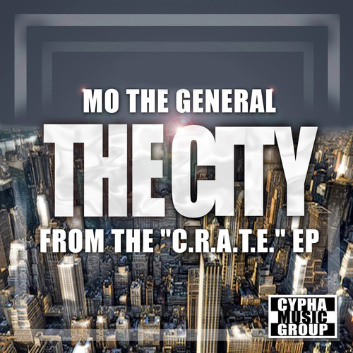 Mo The General – The City
