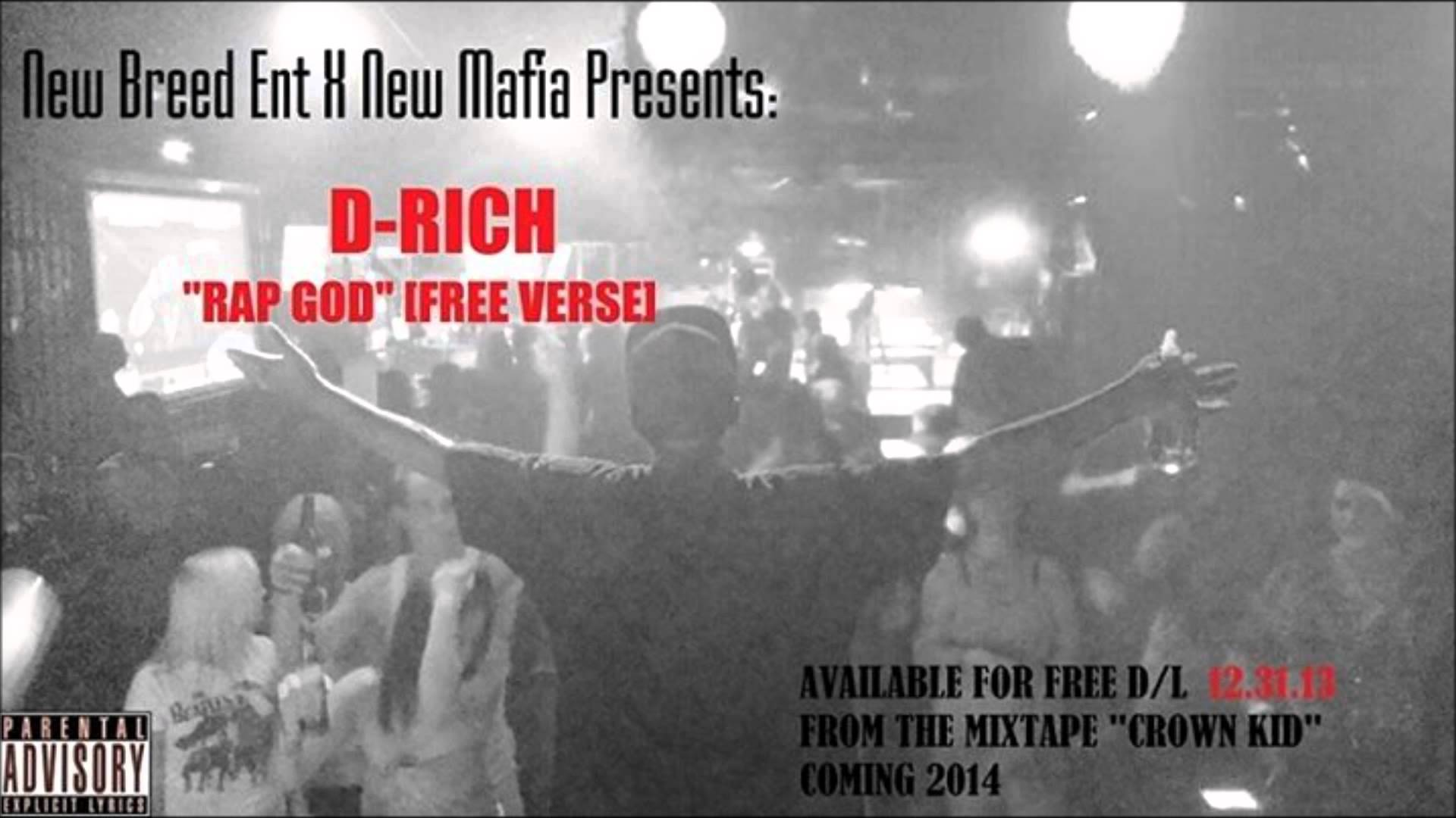 D-Rich – Rap God [Free Verse]