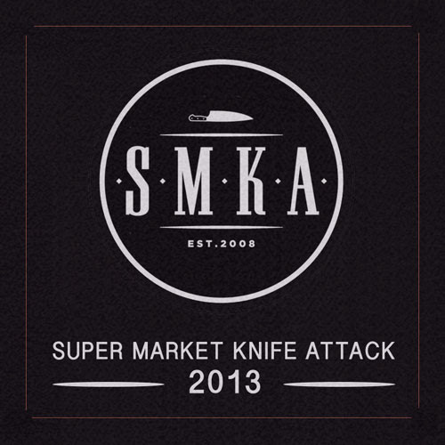 SKMA – Super Market Knife Attack 2013