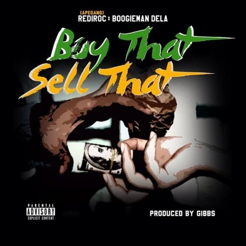 Boogieman Dela x RediRoc – Buy That, Sell That