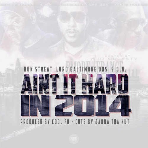 Don Streat, Lord Baltimore DDS, S.O.N., Cool FD – Aint It Hard in 2014