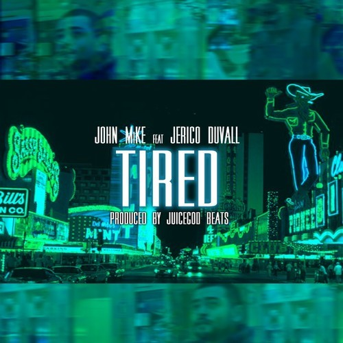 JOHN MiKE – Tired