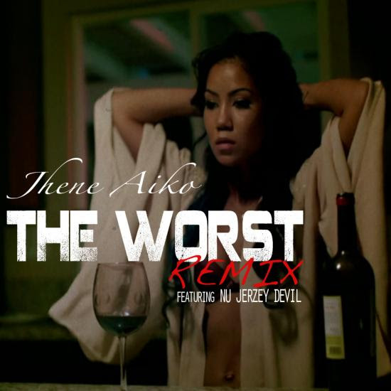 Jhene Aiko Feat. Nu Jerzey Devil – The Worst (Remix)