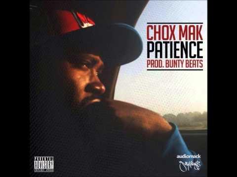 Chox-Mak & Bunty Beats – Patience