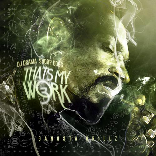 Snoop Dogg – Thats My Work 3