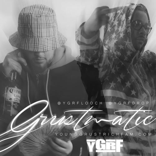 YGRF Drop x YGRF Looch – Grustmatic