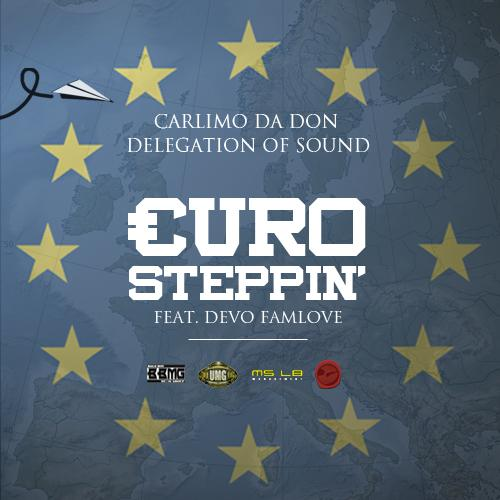 Carlimo da Don & Delegation of Sound – Euro Steppin artwork