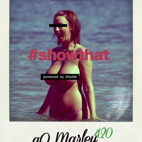 gQ Marley – Show That