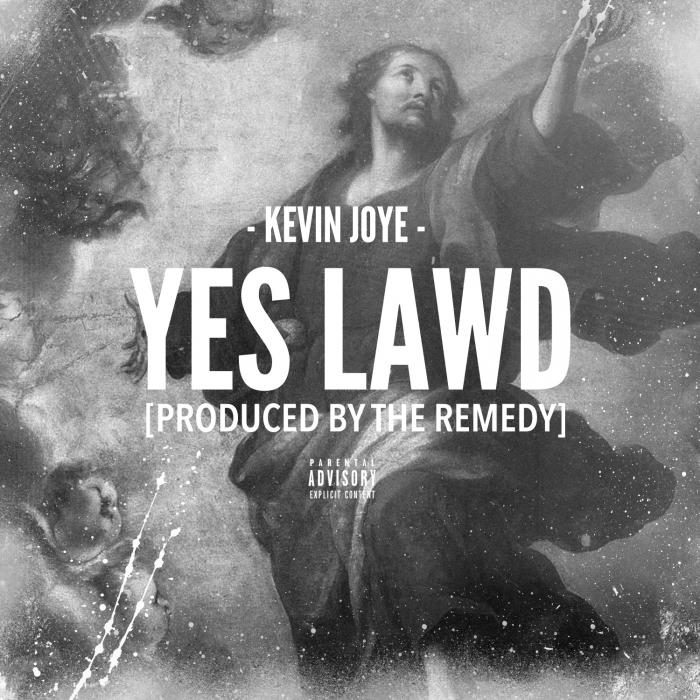 Kevin Joye – Yes Lawd