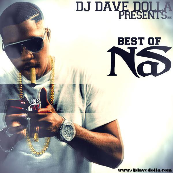 DJ Dave Dolla – Best Of Nas: From ILLmatic To Legendary