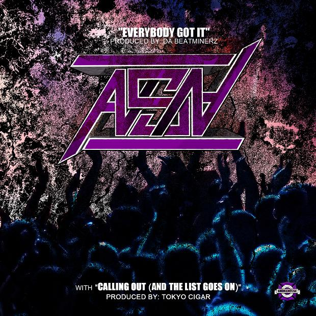 ASN – Everybody Got It / Calling Out (And The List Goes On)