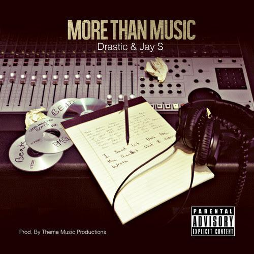 Jay S & Drastic – More Than Music
